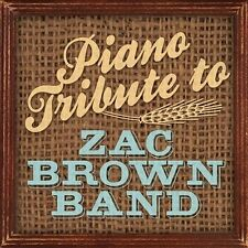 Zac Brown Band Tribute : Piano Tribute to Zac Brown Band CD