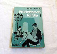 Französisch für Sie Band 1 (1981) - Bauer Trochu - Altes Schulbuch