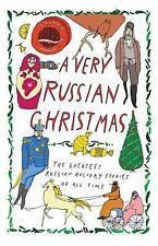 A VERY RUSSIAN CHRISTMAS - ZOSHCHENKO, MIKHAIL/ CHEKHOV, ANTON PAVLOVICH/ DOSTOY
