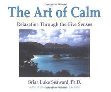 The Art of Calm: Relaxation Through the Five Sense