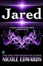 Jared by Nicole Edwards (2016, Paperback)