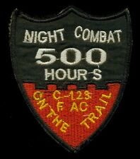 USAF C-123 FAC 500 Hrs Night Combat Ho Chi Minh Trail Vietnam Patch F-2