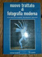 NUOVO TRATTATO DI FOTOGRADIA MODERNA AD USO DELLE SCUOLE AMATORI - CASTELLO (GU)