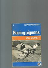 Pigeons - Racing Pigeons by Guy Barrett - S/C