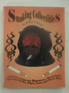 Smoking  Collectibles, A Price Guide by Neil Wood, Ashtrays, Pipes, Match Safes