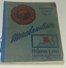 McGowin Lyons Hardware Supply Mobile Alabama 1961 Electrical Supply  Catalog