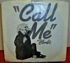Blondie 45 Rpm Vinyl Record & Picture Sleeve Call Me 1980 Chrysalis Records