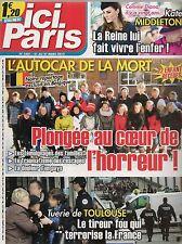 ICI PARIS N° 3481--KATE MIDDLETON & LA REINE/AUTOCART DE LA MORT/TUERIE TOULOUSE