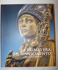 ARTE - PRIMAVERA DEL RINASCIMENTO Firenze 1400-1460 Mandragora 2013 Catalogo