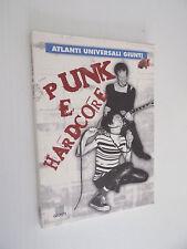 PUNK E HARDCORE ATLANTI UNIVERSALI GIUNTI 1999- E1