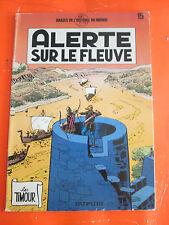 BD SOUPLE / IMAGES DE L'HISTOIRE DU MONDE N ° 15 ALERTE SUR LE FLEUVE / B11E2
