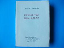 """""""DECADENZA DELLA MORTE"""" di Paola Masino, Casa Editrice Alberto Stock Roma 1931"""