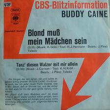 """7"""" 1972 CBS BLITZ MINT-! BUDDY CAINE : Blond muß mein Mädchen sein"""