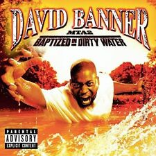 MTA2: Baptised in Dirty Water [PA] by David Banner (CD, Dec-2003, Universal Dis…