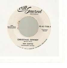 "Ken Curtiss - Christmas Cowboy/Everyday (PROMO 7"" 1955) RARE Rockabilly"