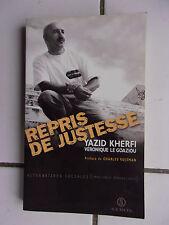 YAZID KHERFI (ex délinquant)  repris de justesse ; édition originale de 2000 tbe