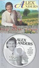 CD--ALEX ANDERS -- - SINGLE -- FRAG' NICHT WARUM