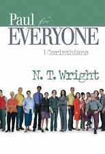 Paul for Everyone: 1 Corinthians (The New Testament for Everyone) by Tom Wright