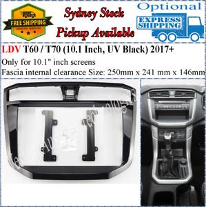 For 10 Ten Inch Screen Fascia facia Fits LDV T60/T70 (UV Black) 2017+*