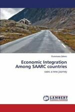 Economic Integration among Saarc Countries by Zaheer Rummana (2014, Paperback)