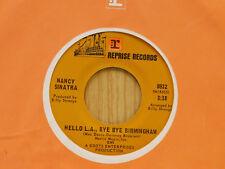 Nancy Sinatra 45 Hello L.A., Bye Bye Birmingham bw White Tattoo   Reprise VG++