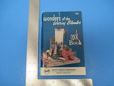 Vintage Wonders of the Waring Blender Cook Book Spanish Pork Chops 141 Pgs S1226