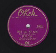 Helene Dixon on 78 rpm Okeh 6964: The Breeze/Don't Call My Name