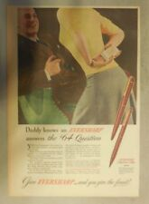 Eversharp Pens and Pencils Ad: Daddy Knows an Eversharp ! from 1940's