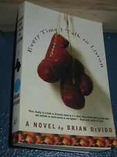 Every Time I Talk to Liston by Brian De Vido FREE SHIPPING 1582345775
