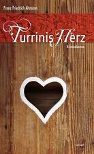 Altmann, F: Turrinis Herz von Franz Friedrich Altmann (2013, Taschenbuch)