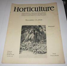 NOVEMBER 15 1928 PUBLICATION - HORTICULTURE - MA NY & PA HORTICULTURAL SOCIETIES
