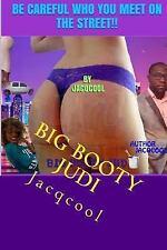 Big Booty Judi: Big Booty Judi : Be Carefull Who You Meet in the Street by...
