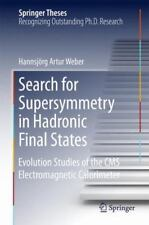 Springer Theses Ser.: Search for Supersymmetry in Hadronic Final States :...