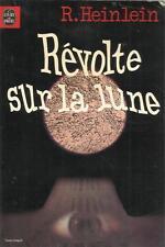 R. HEINLEIN REVOLTE SUR LA LUNE