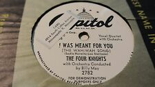 The Four Knights I was meant for you / ILS Tell Me Noir DOO WOP WLP 78VG+