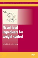 Novel Food Ingredients for Weight Control (Wood, Henry.=