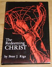 The Redeeming Christ. Peter Riga. 1969