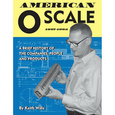 American O SCALE, 1927-1965 -- (Inside pages/photos of NEW BOOK herein) -- NEW