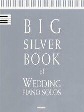 Big Silver Book of Wedding Piano Solos MUSIC BOOK-SOLO PIANO-BRAND NEW ON SALE!!