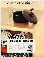 PUBLICITE ADVERTISING 105  1968  FRIGIDAIRE  lave vaisselle