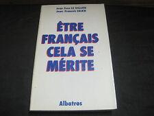 Jean Yves LE GALLOU/Jean-François JALKH: Etre français cela se mérite