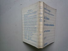 1956 la france et la musique occidentale de h barraud chez Gallimard NRF