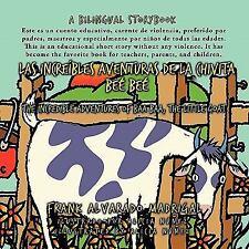 Las IncreíBles Aventuras de la Chivita Beé Beé - Bilingual Edition : The...
