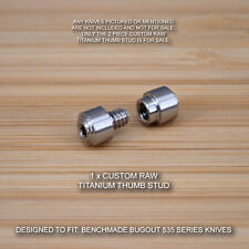 Benchmade 535 535S BUGOUT Knife 2 PC Custom Titanium Thumb Stud Set - RAW