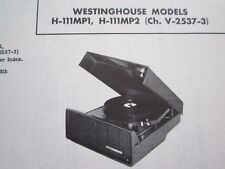 WESTINGHOUSE H-111MP1 & H-111MP2 PHONOGRAPH - RECORD PLAYER PHOTOFACT