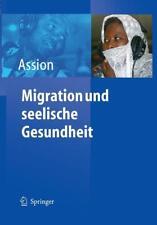 Migration und seelische Gesundheit von Hans-Jörg Assion (2004, Taschenbuch)