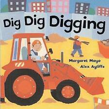 USED (GD) Dig Dig Digging by Margaret Mayo