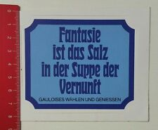 Aufkleber/Sticker: Gauloises - Fantasie ist das Salz in der Suppe der (17021773)