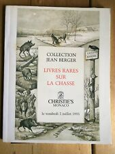 Christie's.Collection Jean Berger. La Chasse, Hunting.  1993