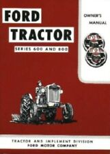FORD TRACTOR 600/800 Owner's Manual 1955-1956-1957